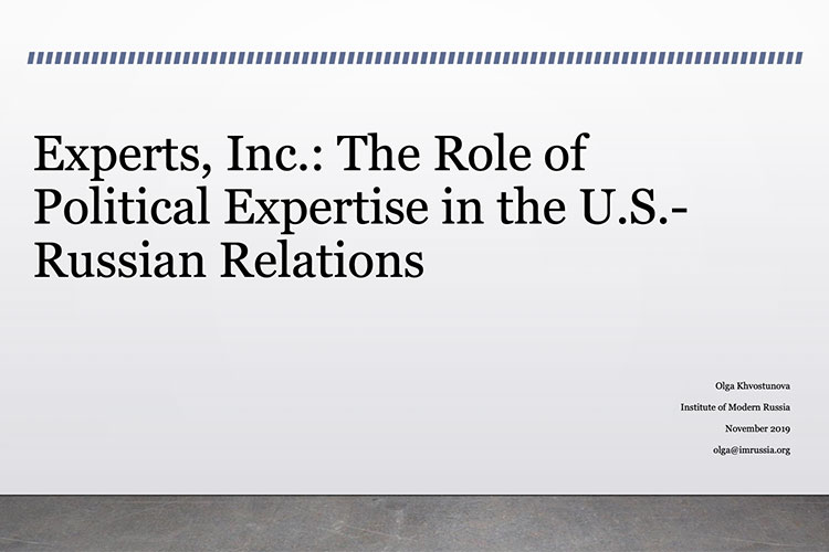 """Experts, Inc."": The Role of Political Expertise in the U.S.-Russia Relations"